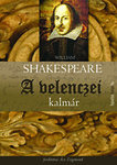 William Shakespeare: A velencei kalmár
