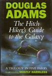 Douglas Adams: The Hitchhiker's Guide to the Galaxy – A Trilogy in Five Parts