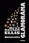Bret Easton Ellis: Glamoráma