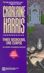 Charlaine Harris: Three Bedrooms, One Corpse