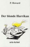 P. Howard: Der blonde Hurrikan