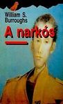 William S. Burroughs: A narkós
