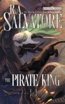 R. A. Salvatore: The Pirate King