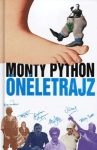 Graham Chapman – John Cleese – Terry Gilliam – Eric Idle – Terry Jones – Michael Palin – Bob McCabe: Monty Python önéletrajz