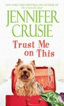 Jennifer Crusie: Trust Me on This