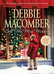 Debbie Macomber: Call Me Mrs. Miracle