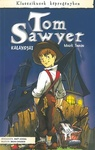 Mark Twain – Matt Josdal: Tom Sawyer kalandjai