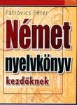 72abd62323 Pátrovics Péter: Német nyelvkönyv kezdőknek · −25% · English for Everyone: Vizuális  angol nyelvtan