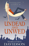 MaryJanice Davidson: Undead and Unwed