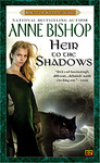 Anne Bishop: Heir to the Shadows