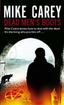 Mike Carey: Dead Men's Boots