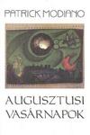 Patrick Modiano: Augusztusi vasárnapok