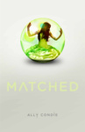 Ally Condie: Matched (angol)
