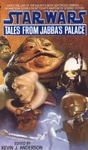 Kevin J. Anderson (szerk.): Tales from Jabba's Palace