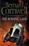 Bernard Cornwell: The Burning Land