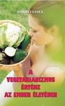 Borb�ly Gyula A vegetarianizmus �rt�ke az ember �let�ben
