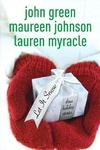 John Green – Maureen Johnson – Lauren Myracle: Let it Snow