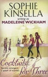 Madeleine Wickham: Cocktails for Three