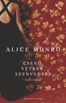 Alice Munro: Csend, vétkek, szenvedély