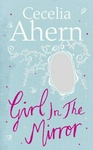 Cecelia Ahern: Girl in the Mirror