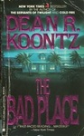 Dean R. Koontz: The Bad Place