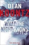 Dean R. Koontz: What the Night Knows