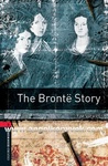 Tim Vicary: The Brontë Story (Oxford Bookworms)