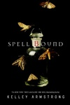 Kelley Armstrong: Spell Bound