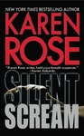 Karen Rose: Silent Scream