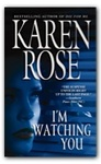 Karen Rose: I'm Watching You