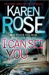 Karen Rose: I Can See You