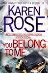 Karen Rose: You Belong to Me