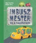 May Szilvia: Imbusz mester és a taxifutam