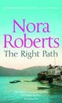 Nora Roberts: The Right Path