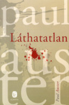 Paul Auster: Láthatatlan