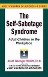 Janet Geringer Woititz: The Self-Sabotage Syndrome