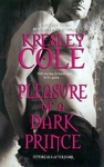 Kresley Cole: Pleasure of a Dark Prince