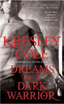 Kresley Cole: Dreams of a Dark Warrior