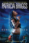Patricia Briggs: Bone Crossed