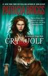 Patricia Briggs: Cry Wolf