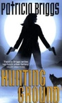 Patricia Briggs: Hunting Ground