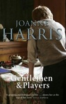Joanne Harris: Gentlemen and Players