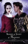 Claudia Gabel – William Shakespeare: Romeo and Juliet and Vampires