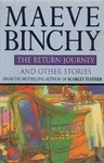 Maeve Binchy: The Return Journey