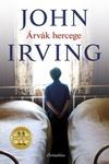 John Irving: Árvák hercege