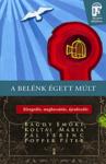 Bagdy Emőke – Koltai Mária – Pál Ferenc – Popper Péter: A belénk égett múlt