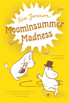 Tove Jansson: Moominsummer Madness