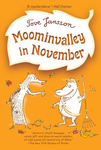 Tove Jansson: Moominvalley in November