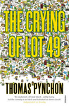 Thomas Pynchon: The Crying of Lot 49
