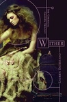 Lauren DeStefano: Wither